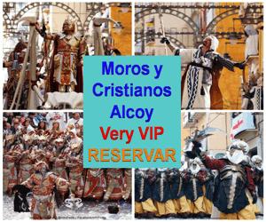 Moros y Cristianos de Alcoy Experiencia Very VIP